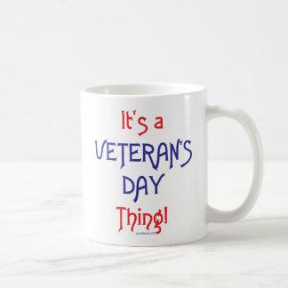 Caneca De Café É uma coisa do dia de veterano!