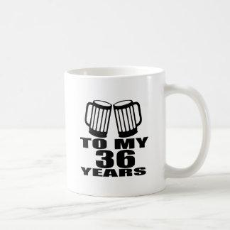 Caneca De Café Elogios a meus 36 anos do aniversário