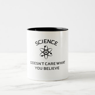 Caneca De Café Em Dois Tons a ciência não se importa o que você acredita