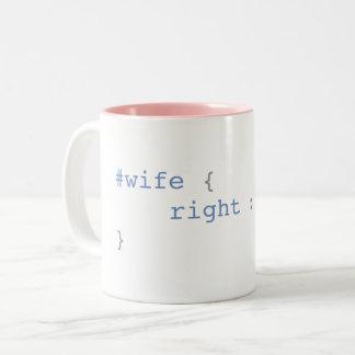 Caneca De Café Em Dois Tons A esposa é sempre CSS engraçado direito