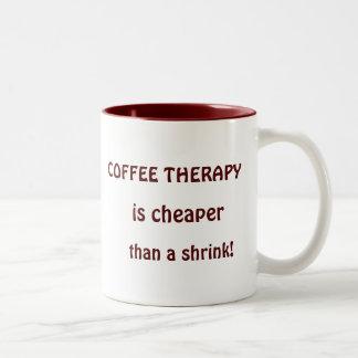 Caneca De Café Em Dois Tons A terapia do café é mais barata do que um