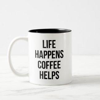Caneca De Café Em Dois Tons a vida acontece ajudas do café
