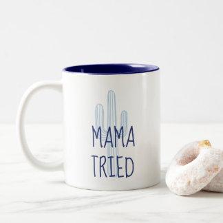 Caneca De Café Em Dois Tons Cacto Café do Mama Tentativa engraçada