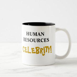 Caneca De Café Em Dois Tons Celebridade dos recursos humanos! Adicione seu