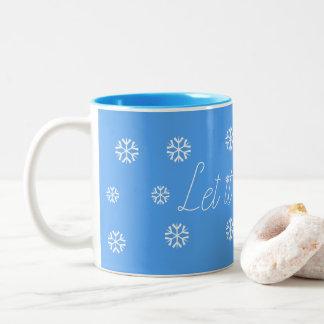 Caneca De Café Em Dois Tons Deixais lhe para nevar