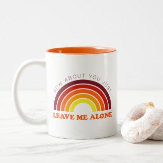 Caneca De Café Em Dois Tons Deixe me apenas | engraçado