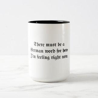 Caneca De Café Em Dois Tons Deve haver uma palavra alemão