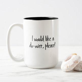 """Caneca De Café Em Dois Tons """"Eu gostaria da fazer-sobre, por favor!"""" Frase"""