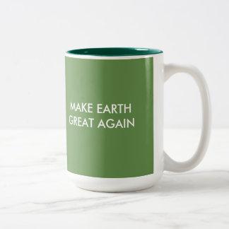 Caneca De Café Em Dois Tons Faça o excelente da terra (e o verde) outra vez!