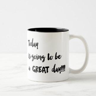 Caneca De Café Em Dois Tons Hoje está indo ser um GRANDE dia!!! Copo de café