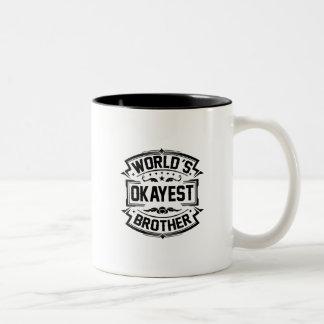 Caneca De Café Em Dois Tons Irmão do Okayest do mundo