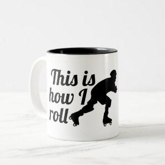 Caneca De Café Em Dois Tons Isto é como eu rolo, patinador de Derby do rolo