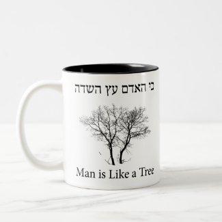Caneca De Café Em Dois Tons Man is Like a Tree, ancient and biblical slogan