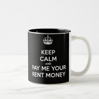 Caneca De Café Em Dois Tons Mantenha a calma e pague-me seu dinheiro do
