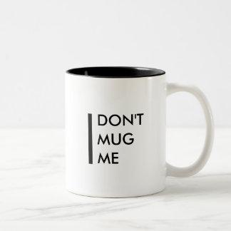 Caneca De Café Em Dois Tons Não me agrida