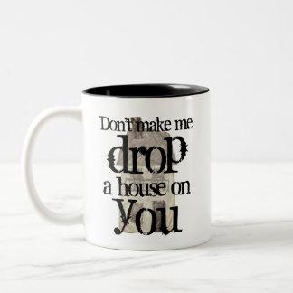 Caneca De Café Em Dois Tons Não me faça deixar cair uma casa em você