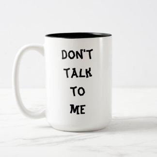 Caneca De Café Em Dois Tons Não me fale