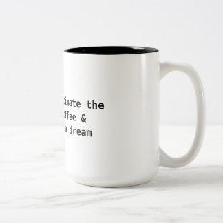 Caneca De Café Em Dois Tons Não subestime uma menina com um sonho