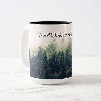 Caneca De Café Em Dois Tons Não tudo que Wander é perdido