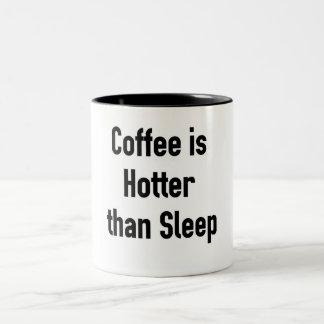 Caneca De Café Em Dois Tons O café está mais quente do que o sono