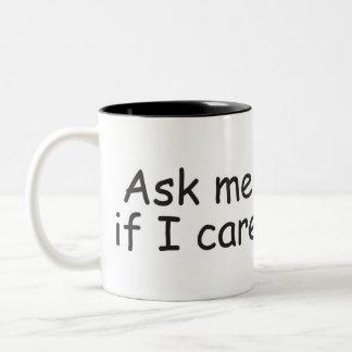 Caneca De Café Em Dois Tons Pergunte-me se eu me importo