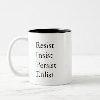 Caneca De Café Em Dois Tons Resista, insista, persista, recrute - inspirado