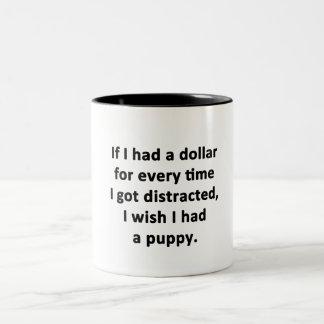 Caneca De Café Em Dois Tons Se eu tive um dólar