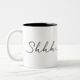 Caneca De Café Em Dois Tons Shhh este não é café