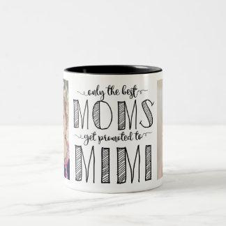 Caneca De Café Em Dois Tons Somente as melhores mães obtêm promovidas a Mimi