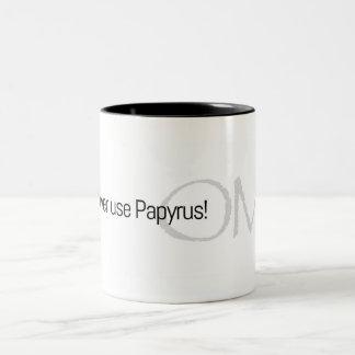 Caneca De Café Em Dois Tons Use nunca nunca o papiro!