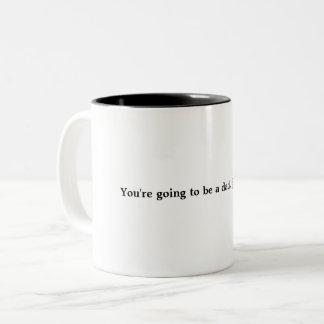 Caneca De Café Em Dois Tons Você está indo ser um pai… apenas que diz.  Café