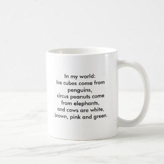 Caneca De Café Em meu mundo: Os cubos de gelo vêm dos pinguins…