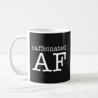 Caneca de café engraçada de Caffeinated AF -