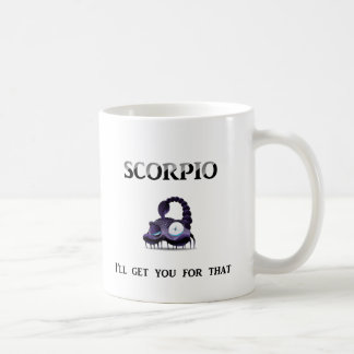 Caneca De Café Escorpião: Eu obtê-lo-ei