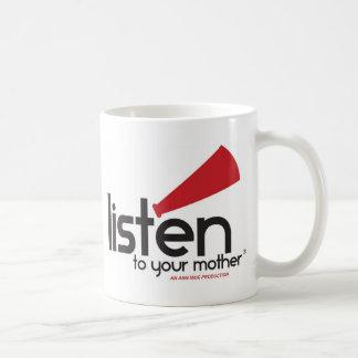 Caneca De Café Escute seus presentes da mãe