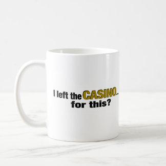Caneca De Café Esquerda o casino para esta?