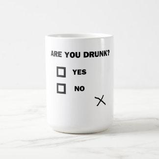 Caneca De Café Está você bêbedo?