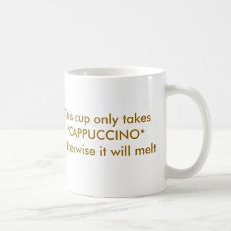 Caneca De Café Este copo toma-o somente a *CAPPUCCINO* de outra