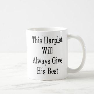 Caneca De Café Este Harpist dará sempre seu melhor