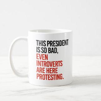 Caneca De Café Este presidente é assim que o mau introverts mesmo