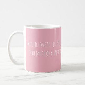 Caneca De Café Eu amaria dizê-lo… (texto somente)
