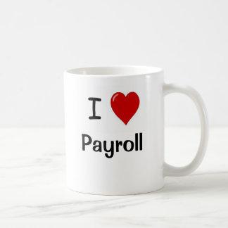 Caneca De Café Eu amo a folha de pagamento - folha de pagamento