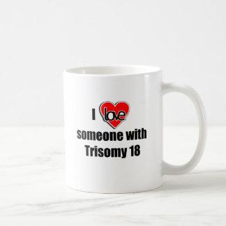 Caneca De Café Eu amo alguém com Trisomy 18