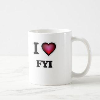 Caneca De Café Eu amo o FYI