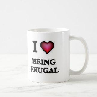 Caneca De Café Eu amo ser frugal