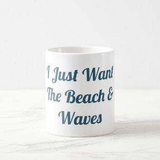 Caneca De Café Eu apenas quero a praia e as ondas