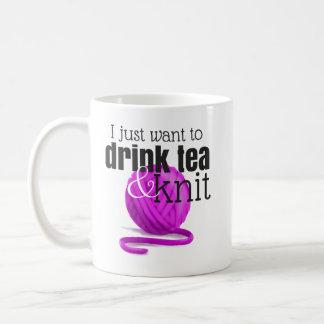 Caneca De Café Eu apenas quero beber o chá & fazer malha o fio