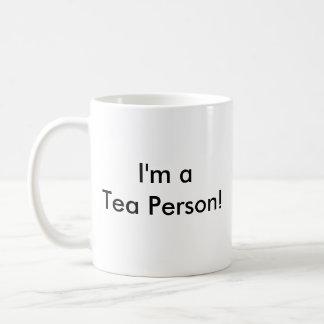 Caneca De Café Eu deio o café! , Eu sou uma pessoa do chá!