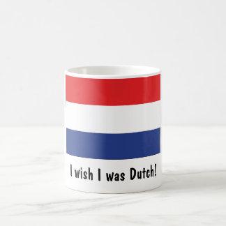 Caneca De Café Eu desejo que eu era holandês!