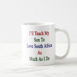 Caneca De Café Eu ensinarei meu filho amar África do Sul tanto